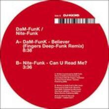 Believer - Can U Read Me? - Vinile 7'' di Dam-Funk,Nite-Funk