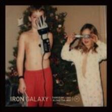 Things We Lost Along.. - Vinile LP di Iron Galaxy