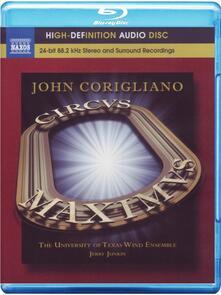 "Sinfonia n.3 \Circus Maximus\"", Gazebo Dances"" (Blu-ray) - Blu-ray di John Corigliano,Jerry Junkin,University of Texas Wind Ensemble"