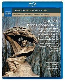 Frédéric François Chopin. Piano Concerto No. 2, Variations on 'La ci darem...' (Blu-ray) - Blu-ray di Fryderyk Franciszek Chopin,Antoni Wit,Eldar Nebolsin