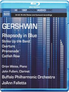 George Gershwin. Rhapsody in Blue (Blu-ray) - Blu-ray di George Gershwin,JoAnn Falletta