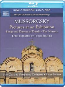 Quadri di un'esposizione; Canti e Danzedella Morte; La camera dei bambini (Blu-ray) - Blu-ray di Modest Petrovich Mussorgsky,New Zealand Symphony Orchestra,Peter Breiner