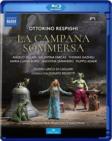 La campana sommersa (Blu-ray) - Blu-ray di Ottorino Respighi,Donato Renzetti