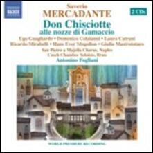 Don Chisciotte alle nozze di Gamaccio - CD Audio di Saverio Mercadante