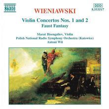 Concerti per violino n.1, n.2 - Fantasia Faust - CD Audio di Henryk Wieniawski,Antoni Wit,Polish National Radio Symphony Orchestra,Marat Bisengaliev