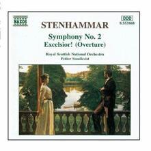 Sinfonia n.2 - Ouverture sinfonica Excelsior - CD Audio di Karl Wilhelm Eugen Stenhammar