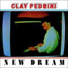 New Dream Ep - Vinile LP di Clay Pedrini