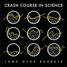 Jump Over Barrels - Vinile LP di Crash Course in Science