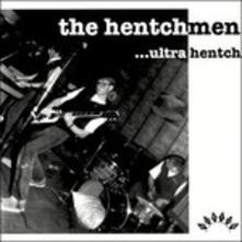 Ultra Hench - Vinile LP di Hentchmen