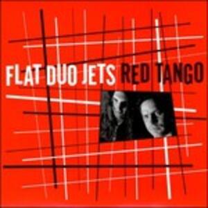 Red Tango - Vinile LP di Flat Duo Jets