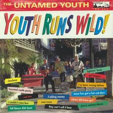 Youth Runs Wild ! - Vinile LP di Untamed Youth