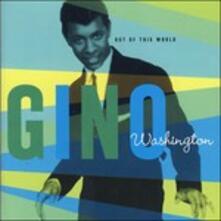 Out of This World - Vinile LP di Gino Washington