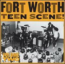 Fort Worth Teen Scene 2 - Vinile LP