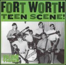 Fort Worth Teen Scene 3 - Vinile LP