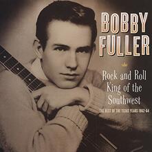 Rock and Roll King of the Southwest - Vinile LP di Bobby Fuller