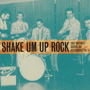 Shake Um Up Rock - Vinile LP