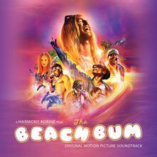 Beach Bum (Colonna Sonora) - Vinile LP
