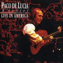 Live in America - CD Audio di Paco De Lucia