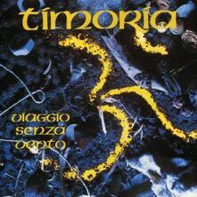 Viaggio senza vento - CD Audio di Timoria