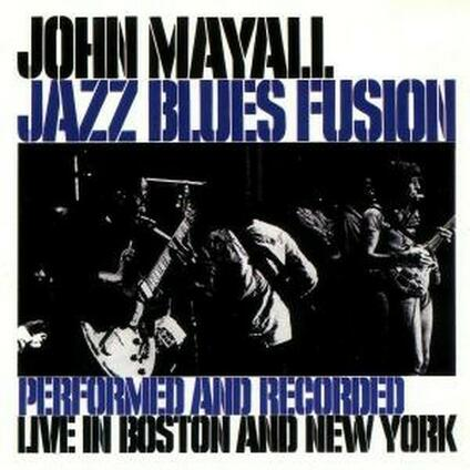 Jazz Blues Fusion - CD Audio di John Mayall