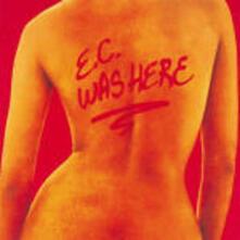 E.C. was Here (Remastered) - CD Audio di Eric Clapton