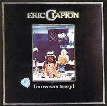 No Reason to Cry (Remastered) - CD Audio di Eric Clapton