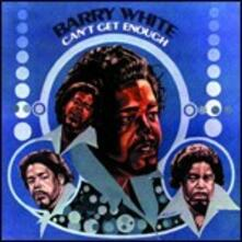 Can't Get Enough - CD Audio di Barry White