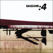 4 - CD Audio di Galliano
