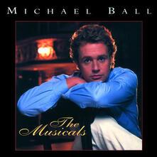 Musicals - CD Audio di Michael Ball