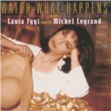 Watch What Happens When - CD Audio di Laura Fygi