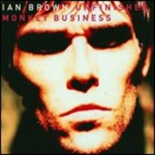 Unfinished Monkey Business - CD Audio di Ian Brown