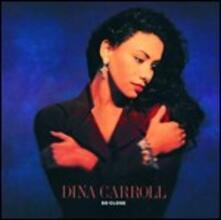 So Close - CD Audio di Dina Carroll