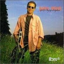 Perfectly Good Guitar - CD Audio di John Hiatt