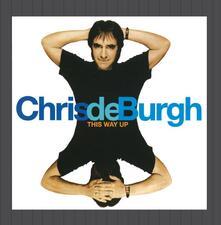 This Way up - CD Audio di Chris De Burgh