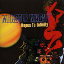 Dopes to Infinity - CD Audio di Monster Magnet