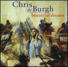 Beautiful Dreams - CD Audio di Chris De Burgh