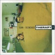 Semi Detached - CD Audio di Therapy?