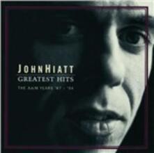 Greatest Hits. The A&M Years '87-'94 - CD Audio di John Hiatt