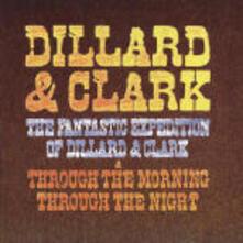 The Fantastic Expedition / Through the Morning Through the Night - CD Audio di Gene Clark,Douglas Dillard