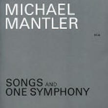Song and One Symphony - CD Audio di Michael Mantler