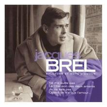 Ballades et mots d'amour - CD Audio di Jacques Brel
