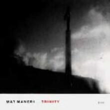 Trinity - CD Audio di Mat Maneri