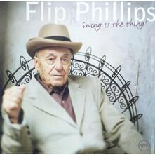 Swing Is the Thing - CD Audio di Flip Phillips