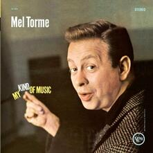 My Kind of Music - CD Audio di Mel Tormé