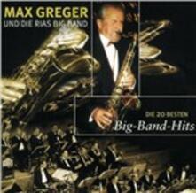 Die 20 Besten Bigband Hits - CD Audio di Max Greger