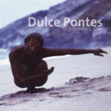 O primeiro canto - CD Audio di Dulce Pontes