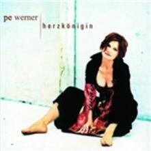 Herzkoenigin - CD Audio di Pe Werner