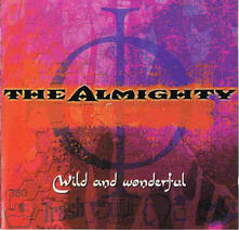 Wild and Wonderful - CD Audio di Almighty
