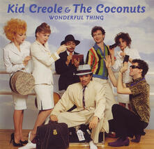 Wonderful Thing - CD Audio di Kid Creole,Coconuts
