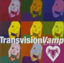 Baby I Don't Care. The Collection - CD Audio di Transvision Vamp